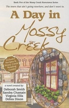 A Day in Mossy Creek - Smith, Deborah Ellis, Virginia Chastain, Sandra
