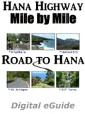 Hana Highway - Mile by Mile: : The Road to Hana - Derrick, John, C