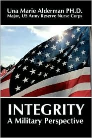 Integrity: A Military Perspective - Una Marie Alderman