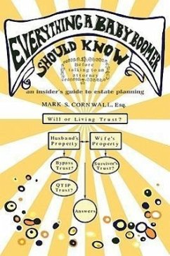 Everything a Baby Boomer Should Know: An Insider's Guide to Estate Planning - Cornwall, Mark S.