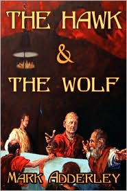 The Hawk and the Wolf - Mark Adderley