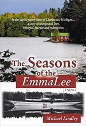 The Seasons of the Emmalee - Lindley, Michael