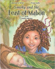 Smoky and the Feast of Mabon: A Magical Child Story - Catherynne M. Valente