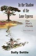 In the Shadow of the Lone Cypress - Settle, Sally