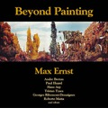 Beyond Painting - Max Ernst