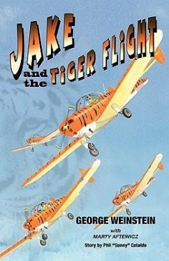 Jake and the Tiger Flight - Weinstein, George