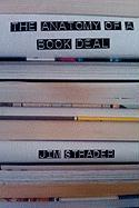 Anatomy of a Book Deal: Negotiating a Book Contract (Includes Book Deal Template)