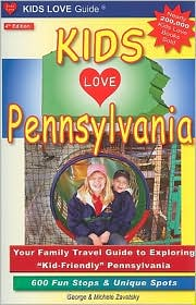 Kids Love Pennsylvania - Michele Zavatsky, George Zavatsky