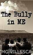 The Bully in Me