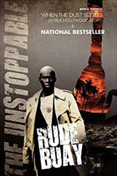 Rude Buay ... the Unstoppable - Andrews, John A.