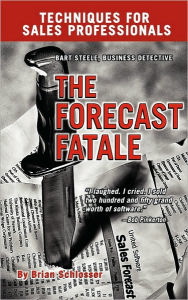 The Forecast Fatale - Brian Schlosser