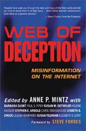 Web of Deception: Misinformation on the Internet - Mintz, Anne P. / Forbes, Steve