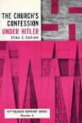 The Church's Confession Under Hitler: Second Edition