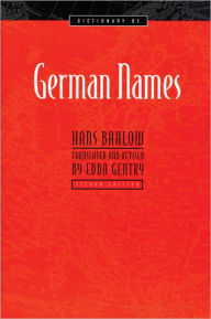 Dictionary of German Names - Hans Bahlow