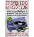 Preventing Addiction - C  John Fleming