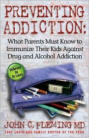 Preventing Addiction - John C Fleming