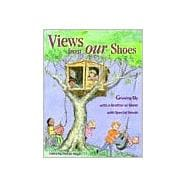 Views from Our Shoes : Growing up with a Brother or Sister with Special Needs - Meyer, Donald Joseph