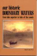 Our Historic Boundary Waters