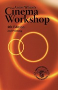 Wilson, Anton: Anton Wilson´s Cinema Workshop 4TH Edition