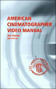 American Cinematographer Video Manual - Michael Grotticelli