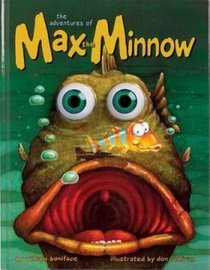 The adventures of Max the Minnow (Wiggle Eyes) - Boniface, William/Sullivan, Don (Illustr.)