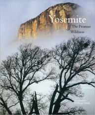 Yosemite: The Promise of Wildness - Tim Palmer