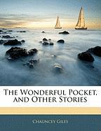 The Wonderful Pocket, and Other Stories