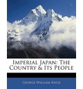 Imperial Japan - George William Knox