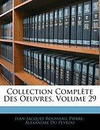 Collection Compl Te Des Oeuvres, Volume 29