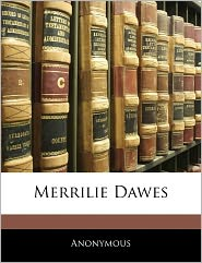 Merrilie Dawes - . Anonymous