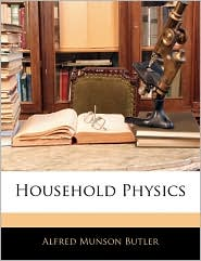 Household Physics