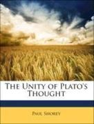 Shorey, Paul: The Unity of Plato´s Thought