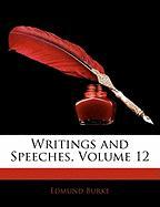 Writings and Speeches, Volume 12