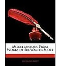 Miscellaneous Prose Works of Sir Walter Scott - Sir Walter Scott