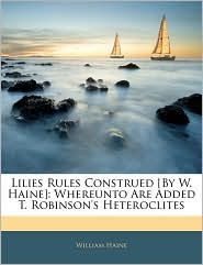Lilies Rules Construed [By W. Haine]