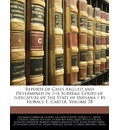 Reports of Cases Argued and Determined in the Supreme Court of Judicature of the State of Indiana / By Horace E. Carter, Volume 78 - Benjamin Harrison