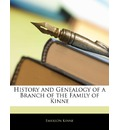 History and Genealogy of a Branch of the Family of Kinne - Emerson Kinne
