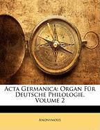 ACTA Germanica: Organ Fr Deutsche Philologie, Volume 2