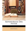 Repertorium Der Physik. Band 6 - Anonymous
