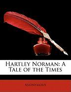 Hartley Norman: A Tale of the Times