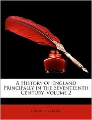 A History Of England Principally In The Seventeenth Century, Volume 2 - Leopold Von Ranke