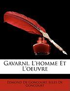 Gavarni, L'homme Et L'oeuvre (French Edition)
