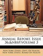 Annual Report, Issue 36, Volume 3