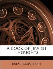 A Book of Jewish Thoughts - Joseph Herman Hertz