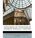 Catalogue of Paintings by Joaquin Sorolla Y Bastida - Hispanic Society of America