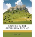 Studies in the Arthurian Legend