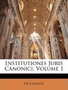 Institutiones Juris Canonici, Volume 1 - De Camillis
