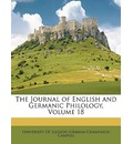 The Journal of English and Germanic Philology, Volume 18 - Of Illinois (Urbana-Champaign University of Illinois (Urbana-Champaign