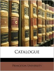 Catalogue - Created by Princeton Princeton University
