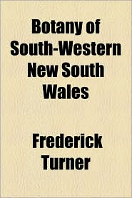 Botany of South-Western New South Wales - Frederick Turner